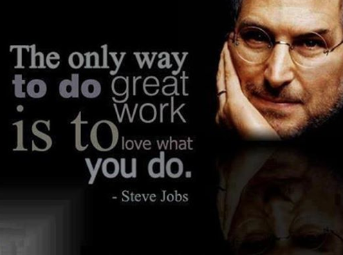 Steve Jobs - Do what you love to do